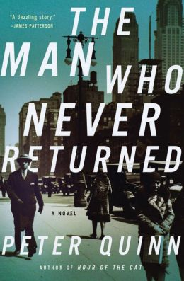 The Man Who Never Returned: A Novel