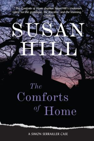 The Comforts of Home: A Simon Serrailler Mystery