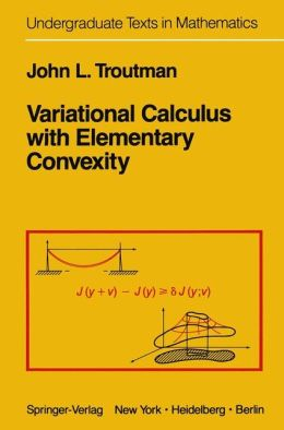 Variational Calculus with Elementary Convexity