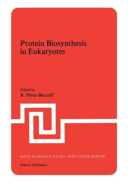 Protein Biosynthesis in Eukaryotes
