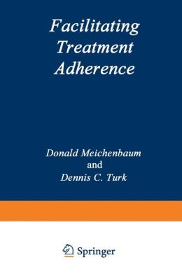 Facilitating Treatment Adherence: A Practitioner's Guidebook
