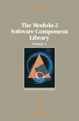The Modula-2 Software Component Library: Volume 3