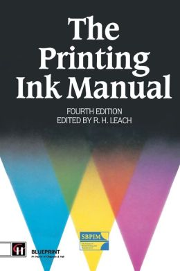 The Printing Ink Manual: 4th edition
