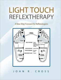 Light Touch Reflextherapy: A New Way Forward for Reflexologists