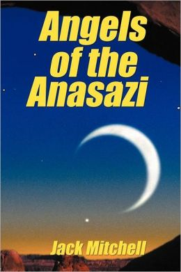 Angels of the Anasazi
