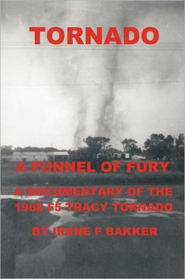 Tornado: A Funnel Of Fury