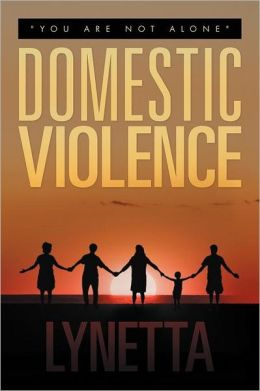 Domestic Violence: You Are Not Alone