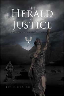 The Herald of Justice: The Heroes of Niph - Book One