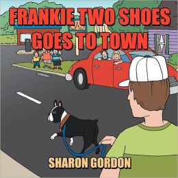 Frankie Two Shoes Goes to Town