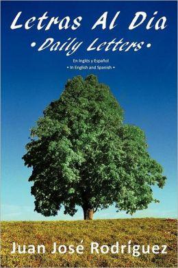 Letras Al Dia Daily Letters: En Ingles y Espa ol In English and Spanish