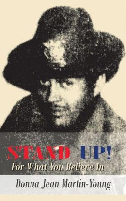STAND UP!: For What You Believe In