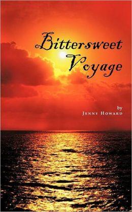 Bittersweet Voyage