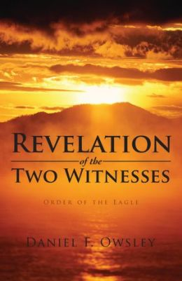 Revelation of the Two Witnesses: Order of the Eagle