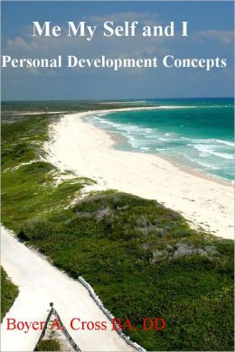 Me MySelf and I: Personal Development Concepts