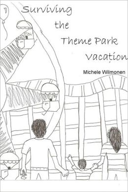 Surviving the Theme Park Vacation