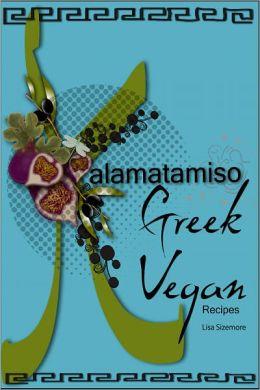 Kalamatamiso: Greek Vegan Recipes