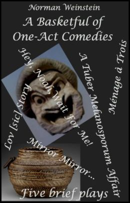 A Basketful of One-Act Comedies: Five Brief Plays