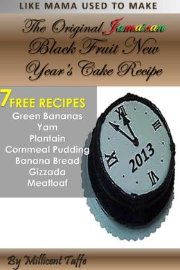 The Original Jamaican Black Fruit New Year's Cake Recipe
