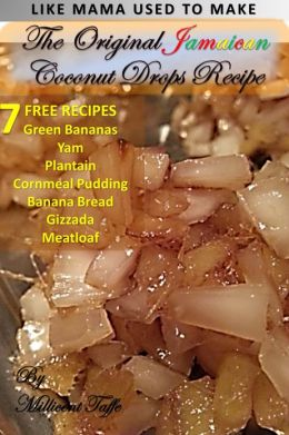 The Original Jamaican Coconut Drops Recipe