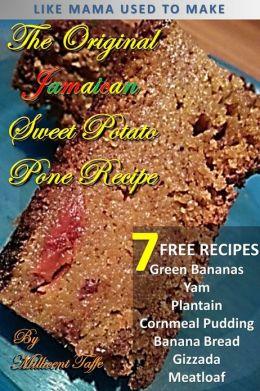 The Original Jamaican Sweet Potato Pone Recipe