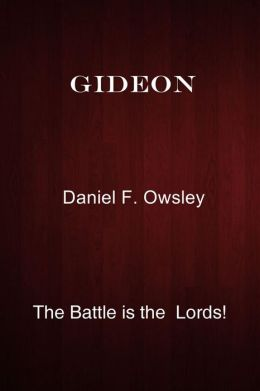 Gideon: The Battle is the Lords!