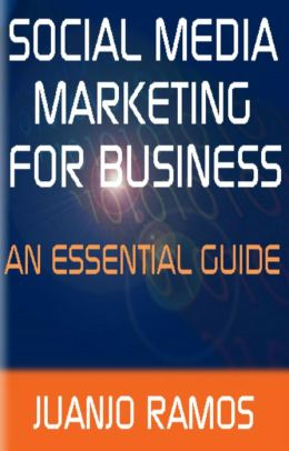 Social Media Marketing for Business: An Essential Guide