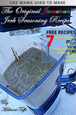 The Original Jamaican Jerk Seasoning Recipe