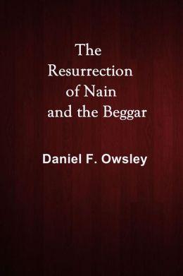 The Resurrection of Nain and the Beggar