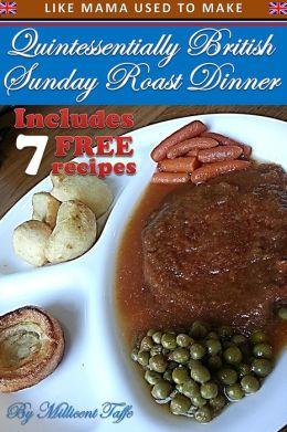 Quintessentially British Sunday Roast Dinner