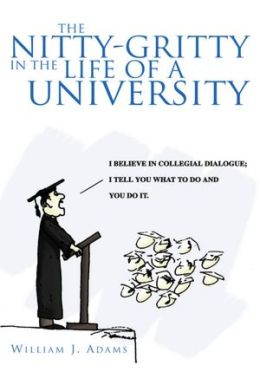 The Nitty-Gritty in the Life of a University