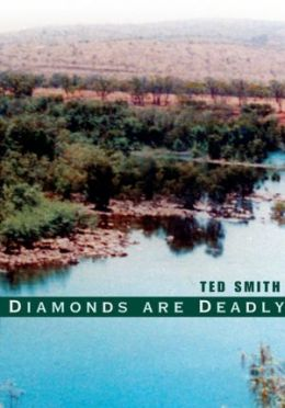 Diamonds are Deadly
