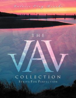 The Val Collection: Strive For Perfection