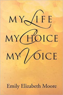 My Life, My Choice, My Voice