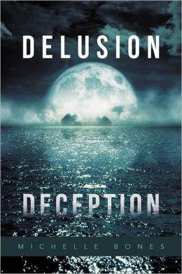 Delusion Deception