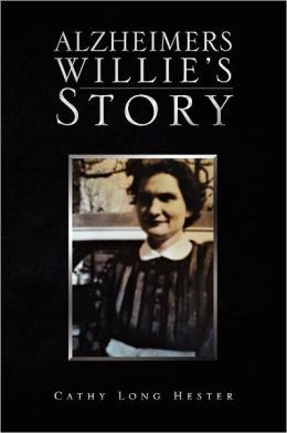 Alzheimers Willie's Story