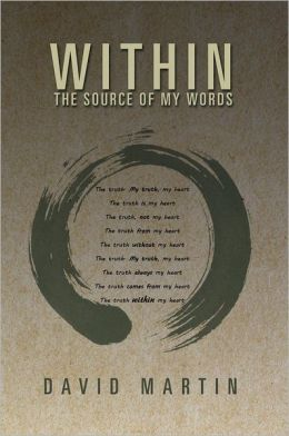 Within: The Source Of My Words: The Source Of My Words