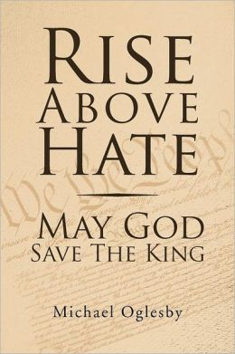 Rise Above Hate May God Save The King
