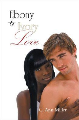 EBONY to IVORY LOVE
