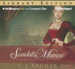 Scandal's Mistress (Lord Hawkesbury's Players Series)