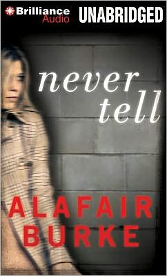 Never Tell (Ellie Hatcher Series #4)