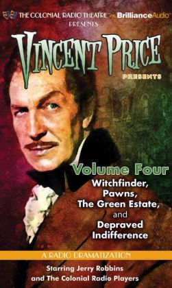 Vincent Price Presents, Volume Four: Witchfinder, Pawns, the Green Estate, and Depraved Indifference