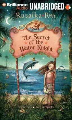 The Secret of the Water Knight