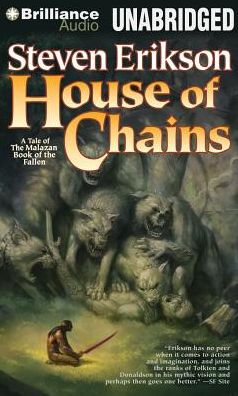 House of Chains (Malazan Book of the Fallen Series #4)