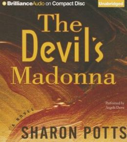 Devil's Madonna, The: A Novel
