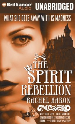 The Spirit Rebellion (Legend of Eli Monpress Series #2)
