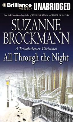 All Through the Night (Troubleshooters Series #12)