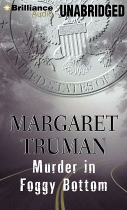 Murder in Foggy Bottom (Capital Crimes Series #17)