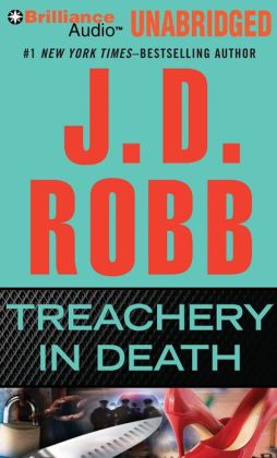 Treachery in Death (In Death Series #32)