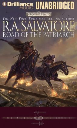 Road of the Patriarch: The Sellswords, Book III