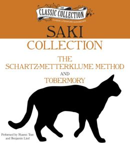 Saki Collection: The Schartz-Metterklume Method, Tobermory